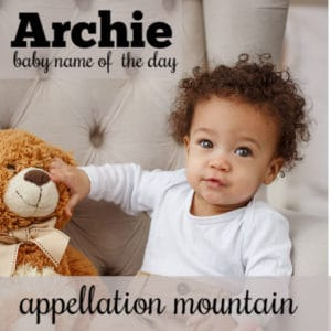 Archie: Baby Name of the Day