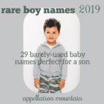 Rare Boy Names 2019: The Great Eights