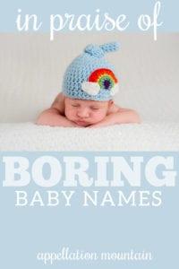 in praise of boring baby names