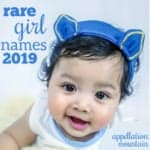 Rare Girl Names 2019: The Great Eights