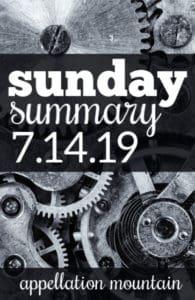Sunday Summary: 7.14.19