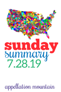 Sunday Summary: 7.28.19