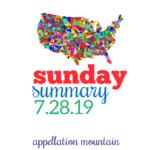 Sunday Summary: 7.28.19