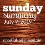 Sunday Summary: 7.7.19