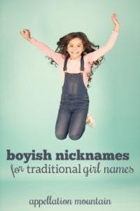 Boyish Nicknames for Traditional Girl Names