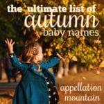 Autumn Baby Names: The Ultimate List of Lists