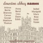 Downton Abbey names