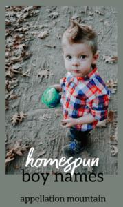 Homespun boy names