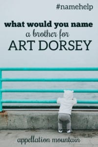 Name Help: A Brother for Art Dorsey