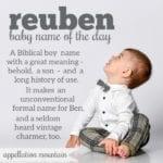 Reuben: Baby Name of the Day