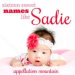 Names like Sadie: 16 Great Alternatives