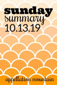 Sunday Summary: 10.13.19