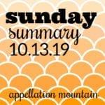 Sunday Summary: 10.13.19