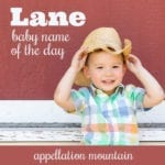 Lane: Baby Name of the Day