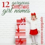 Christmas Girl Names: Amaryllis to Zuzu