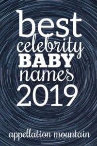 Best Celebrity Baby Names 2019