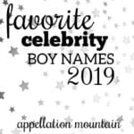 Favorite Celebrity Boy Names 2019: SemiFinals
