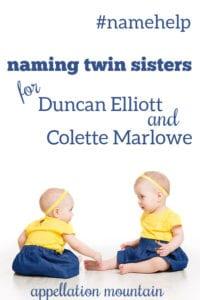 Name Help: Naming Twin Sisters