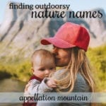 Name Help: Nature, Not Hippie, Name for First Baby