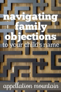 Name Help: Navigating Family Objections