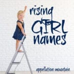 Rising Girl Names