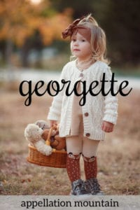 Georgette: Baby Name of the Day