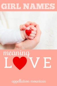 girl names that mean love