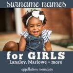 Surname Names for Girls: Adair to Zavala