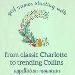 Girl Names Starting with C: Charlotte, Collins, Calla