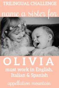 Name Help: Trilingual sister for Olivia