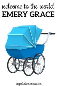 Welcome Emery Grace