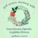 Girl Names Starting with O: Olivia, Opal, Odette