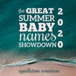Summer Baby Names Showdown 2020: Girls SemiFinals