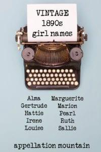 vintage girl names 1890s