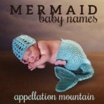 Mermaid Baby Names: Ariel, Melusine, Yara