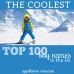 Coolest Top 100 Boy Names: Ezra, Jack, and Owen