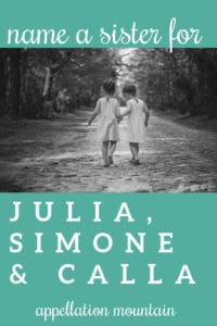 Name Help: A Sister for Julia, Simone & Calla