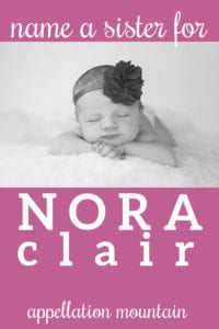 Name Help: A Sister for Nora Clair
