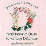 Girl Names Starting with D: Daisy, Delia, Dream