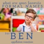formal names for Ben