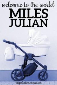 Welcome Miles Julian