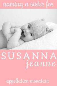 Name Help: A Sister for Susanna Jeanne