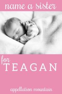 Name Help: A Sister for Teagan