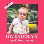 Baby Name Gwendolyn: Regal and Retro