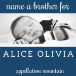 Name Help: A Brother for Alice