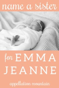 Name Help: A Sister for Emma Jeanne