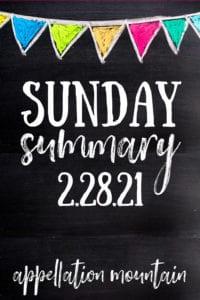 Sunday Summary 2.28.21