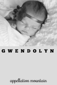 girl name Gwendolyn