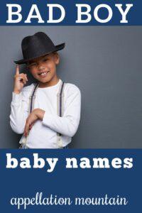 preppy hellraiser bad boy baby names