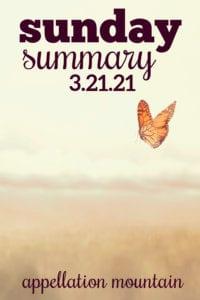 Sunday Summary: 3.21.21